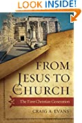 #1: From Jesus to the Church: The First Christian Generation