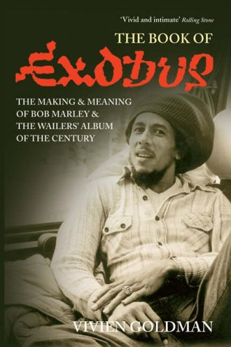 """Download The Book of """" Exodus """" : The Making and Meaning of """" Bob Marley and the Wailers' """" Album of the Century PDF"""