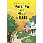 Walking with Miss Millie | Tamara Bundy