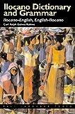 Ilocano Dictionary and Grammar: Ilocano-English, English-Ilocano (PALI Language Texts)