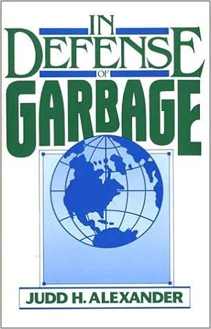 In Defense of Garbage: