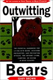 Outwitting Bears, Gary Brown, 1585741604
