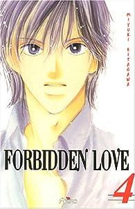 Forbidden Love, tome 4 par Miyuki Kitagawa