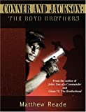 Conner and Jackson: the Boyd Brothers, Matthew Reade, 0615222013