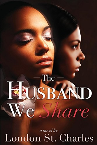 Book: The Husband We Share by London St. Charles