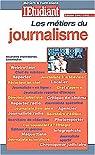 Les métiers du journalisme, nouvelle édition par Civard-Racinais
