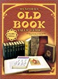 Huxfords Old Book Value Guide, Sharon Huxford, 1574321757