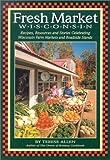 Fresh Market Wisconsin, Terese Allen, 0942495268