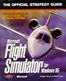 Microsoft Flight Simulator for Windows 95, Bart Farkas and Douglas Kiang, 0761505148