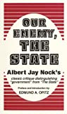 Our Enemy, the State, Nock, Albert J., 0873190238