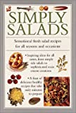 Simply Salads, Lorenz Books Staff and Anness Editorial, 0754801500