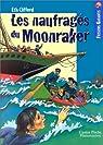 Les Naufragés du Moonraker par Clifford