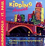 DEL-Kidding Around Minneapolis/St. Paul: A Fun-Filled, Fact-Packed Travel and Activity Book