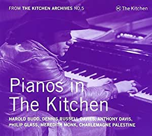 The Kitchen Archives Vol.5 - Pianos in The Kitchen
