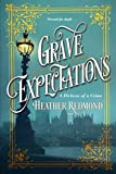 Grave Expectations (A Dickens of a Crime)