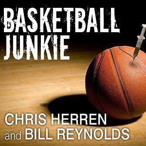 Basketball Junkie Audiobook