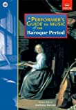 A Performer's Guide to Music of the Baroque Period (Performer's Guides (ABRSM))