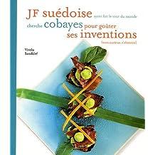 JF suédoise ayant fait le tour du monde cherche cobayes pour goûter ses inventions (non curieux, s'abstenir)