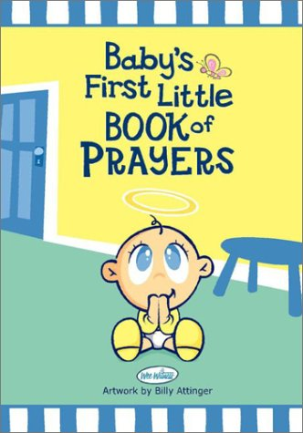 Baby's First Little Book of Prayers (Wee Witness)