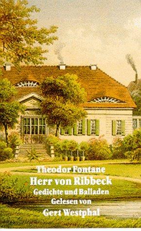 Herr von Ribbeck, 1 Cassette Hörkassette – 1995 Theodor Fontane Gert Westphal Litraton 3894690887