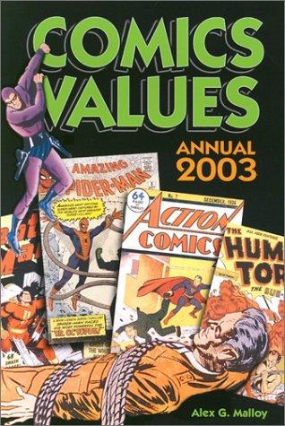 Comics Values Annual: The Comic Book Price Guide PDF