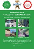 Dogfriendly. Com's Campground and RV Park Guide, Tara Kain and Len Kain, 0971874263