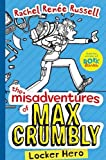 The Misadventures of Max Crumbly: No. 1: Locker Hero