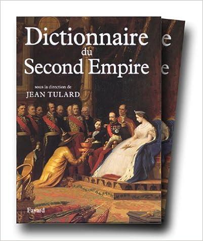 Téléchargement Dictionnaire du Second Empire epub, pdf