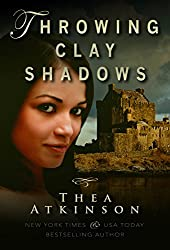 Throwing Clay Shadows: a coming of age novel in 1800s Scotland