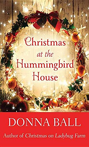 book cover of Christmas at the Hummingbird House
