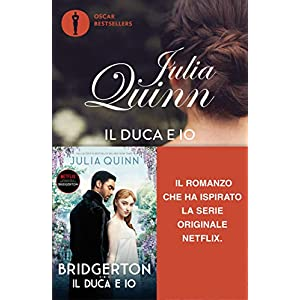Il duca e io. Serie Bridgerton (Vol. 1)
