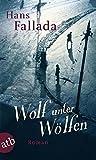 Wolf Unter Wolfen (German Edition)