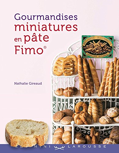 Les mini Larousse - Gourmandises miniatures en pate Fimo (French ()