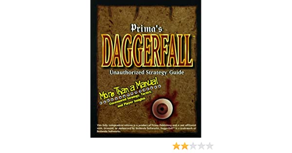 Daggerfall: Unauthorized Strategy Guide (Secrets of the