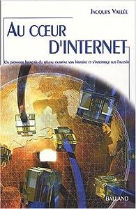 Au coeur d'internet par Jacques Vallée