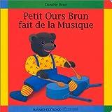 """Afficher """"Petit Ours Brun fait de la musique"""""""
