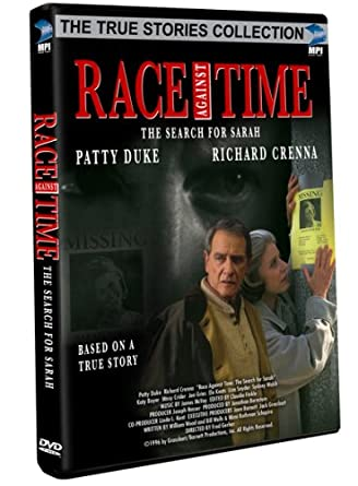 Amazon Com Race Against Time The Search For Sarah Patty Duke