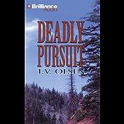 Deadly Pursuit: A Five Star Western   T. V. Olsen