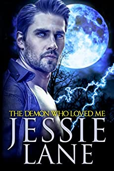 The Demon Who Loved Me (Big Bad Bite Series Book 4) by [Lane, Jessie]