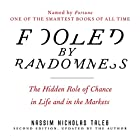 Fooled by Randomness: The Hidden Role of Chance in Life and in the Markets Hörbuch von Nassim Nicholas Taleb Gesprochen von: Sean Pratt