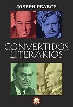 Convertidos Literários por [Pearce, Joseph]