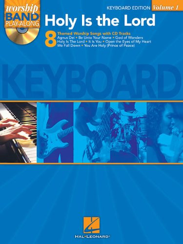 Holy Is the Lord - Keyboard Edition: Worship Band Play-Along Volume 1