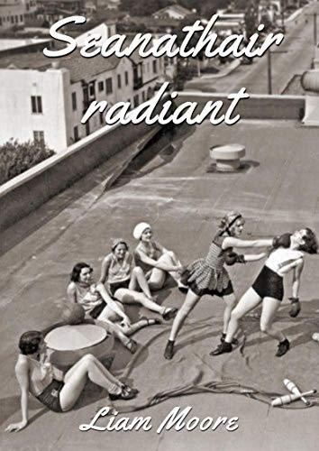 49adf8923c9 Seanathair radiant (Irish Edition) - Kindle edition by Liam Moore ...