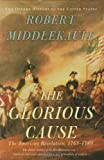 The Glorious Cause, Robert Middlekauff, 0195162471