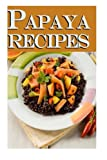 Papaya Recipes