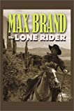 The Lone Rider, Max Brand, 0786232714