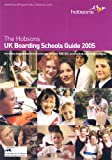 Hobsons Guide to UK Boarding Schools 2005