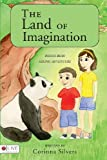 The Land of Imagination, Corinna Silvers, 1604624825