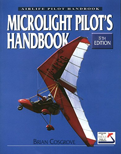 Microlight Pilot's Handbook: 8th Edition