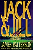Jack and Jill, James Patterson, 0316693715